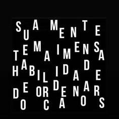 Clar que minha mente tem habilidade pra condenar o caos. Words Quotes, Me Quotes, Motivational Quotes, Inspirational Quotes, Insta Posts, Nicu, Sentences, Texts, Mindfulness