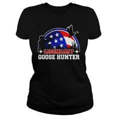 Legendary Goose Hunter US Flag Hunting Shirt #gift #ideas #Popular #Everything #Videos #Shop #Animals #pets #Architecture #Art #Cars #motorcycles #Celebrities #DIY #crafts #Design #Education #Entertainment #Food #drink #Gardening #Geek #Hair #beauty #Health #fitness #History #Holidays #events #Home decor #Humor #Illustrations #posters #Kids #parenting #Men #Outdoors #Photography #Products #Quotes #Science #nature #Sports #Tattoos #Technology #Travel #Weddings #Women