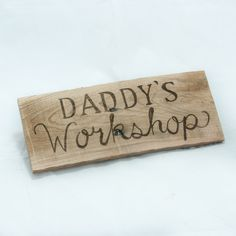 Daddy's Workshop sign Fathers day gift Gift for dad Gift for Grandpa Gift for men Workshop signs Rustic dad signs Gift for dad from kids by SimplyPallets on Etsy https://www.etsy.com/listing/236618357/daddys-workshop-sign-fathers-day-gift