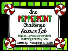 If you loved my  Halloween STEM Activity:  Candy Corn Challenge and   The Marshmallow Tower STEM Activity you're going to LOVE the newest lab in my series:  The Peppermint Challenge!!!  It will be a GREAT NEW activity to add to your holiday line up!!!