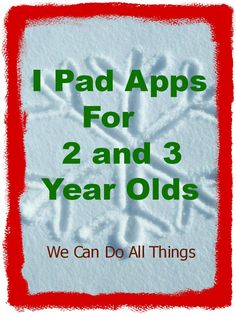 we can do all things- I Pad Apps for 2 and 3 year olds