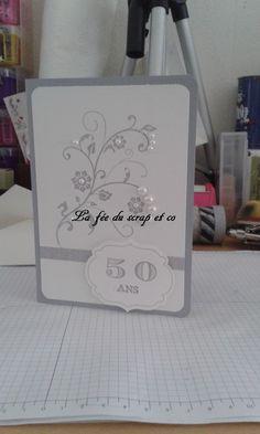 Carte 50 ans de mariage de mes parents - anniversaire de mariage - Card 50 years of marriage of my parents - SU - wedding anniversary