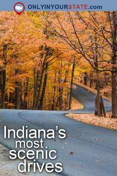 Take These 13 Country Roads In Indiana For An Unforgettable Scenic Drive Travel