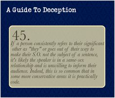 A Guide To Deception — Submitted by iseulttoinjury Examples given by...