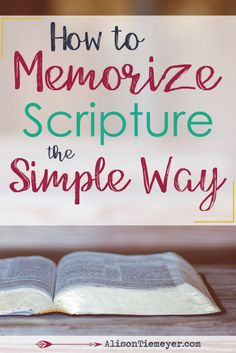 Friend, your words are not enough to get you through the tough of life. You need the Words of Life. Read here for how to memorize Scripture the easy way!