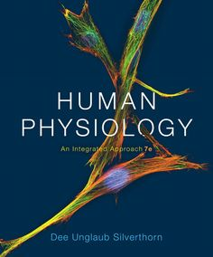 Human Physiology: An Integrated Approach (7th Edition) by Dee Unglaub Silverthorn read online.