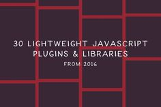 The free JavaScript plugins on this page all offer a specific function. No bloated all-in-one frameworks, just lightweight, problem-solving solutions