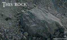 """""""I like that boulder. That is a nice boulder."""" Lmao only funny if you love LOTR - CJ, don't make fun."""