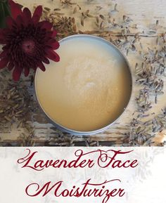 DIY Facial Moisturizer: contains Shea Butter, Coconut Oil, Bees Wax, Vitamin E Oil, and (Lavender) essential oil