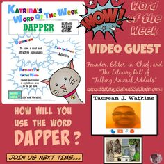 """Kidlit Word of the Week: DAPPER (3/30/2015) It is the literacy activity & vocabulary builder for students of all ages: Word of the Week with kidlit stars. Dapper word definition shared by Founder, Editor and """"Literary Rat"""" of Talking Animal Addicts, Taurean J. Watkins.  Special Thanks to Taurean and his characters, Swinebert and Dempsey. Website:http://talkinganimaladdicts.com/"""
