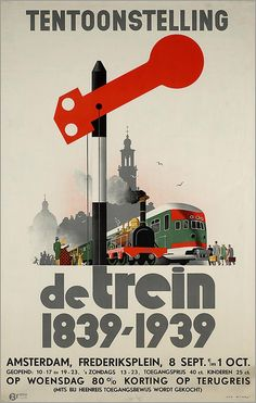 Advertisement poster for the centenniary exposition of the Dutch railways, designed by Jan Wijga, Text: Exhibition: The train Vintage Advertising Posters, Vintage Travel Posters, Vintage Advertisements, Vintage Ads, Advertising Design, Train Posters, Railway Posters, Orient Express Train, Guide Amsterdam