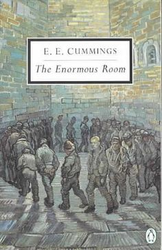 The Enormous Room by E.E. Cummings