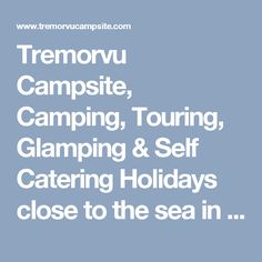 Tremorvu Campsite, Camping, Touring, Glamping & Self Catering Holidays close to the sea in Cornwall - Shepherds Hut
