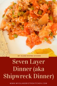 Seven Layer Dinner is an easy-to-make all-in-one dinner which is sometimes referred to as Shipwreck Dinner. Can of tomato soup, ground beef, rice, and layers of vegetables of choice make this a tasty dinner meal.