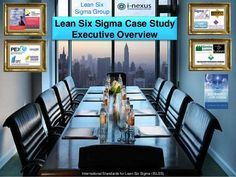 Lean Six Sigma Executive Templates for Case Study's by Steven Bonacorsi via slideshare
