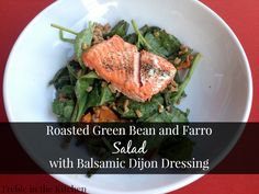 Roasted Mushroom And Green Bean Farro Salad Recipe — Dishmaps