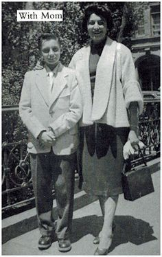 Barry Manilow with his mom in the 40s