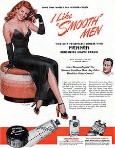 "We're celebrating Movember with these Vintage Ads for shaving items. ""I like smooth men. Vintage Redhead, Vintage Beauty, Vintage Advertisements, Vintage Ads, Vintage Prints, Best Shave, Shaving & Grooming, Saturday Evening Post, Shaving Razor"