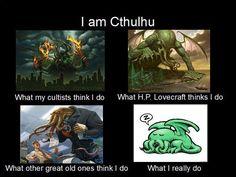 I am Cthulhu.