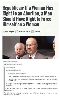 Republicans are amazing creatures. How did they get so far in life when they are so fucking stupid??