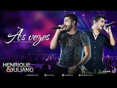 Henrique e Juliano - Às Vezes - (DVD Ao vivo em Brasília) [Vídeo Oficial] - YouTube