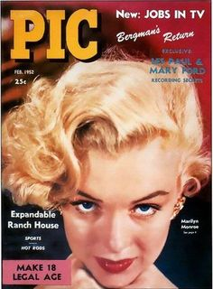 PIC 02-1952. Front cover photo of Marilyn Monroe. ~ Pinned by Nathalie Gobbe, during the period of 1949 to 1952.