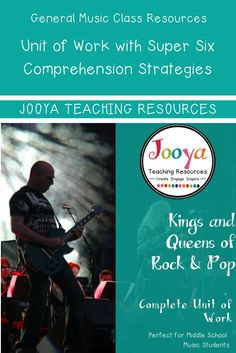 Complete Unit of Work that is perfect for the Middle School General Music class from Jooya Teaching Resources on the Kings and Queens of Rock and Pop. The unit features literacy activities using the Super Six Comprehension Strategies. Check them out here: