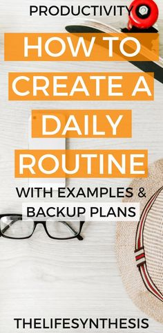 A solid daily routine gives us the motivation to be productive and create a life of success and excitement. It's better to create a daily routine around the life we want, rather than just have a checklist to complete each day. If you're wondering how to how to get healthy, productive, or how to make a daily routine that is the best for success, you can get the printable daily routine bundle. It will teach you how to make a daily routine template perfect for you! #thelifesynthesis