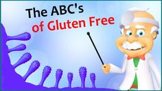 BASIC (grade 4): In this short video you will learn why some people need to keep gluten out of their diet.