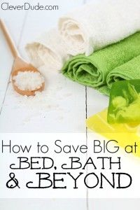 Thinking that shopping at Bed,Bath and Beyond is costly?Here's how my wife saved us money and how you can too! #savingmoney #frugallifestyle #savemoney #moneysavingtips
