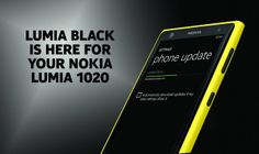 """Nokia Lumia 1020 Lumia Black update description   Nokia has released the much anticipated software update, which was christened """"Lumia Black"""" and the name of the new OS update WP 3 Lumia 1020 smartphone users on AT & T network."""