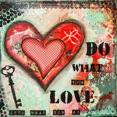 Do What You Love Inspirational Quote Art Print - Affirmation Abstract Collage Mixed Media Art - Studio Office Home Decor - Entrepreneur Gift