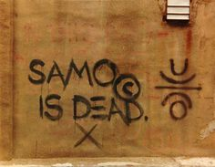 jean-Michel Basquiat - SAMO Is Dead