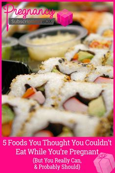 5 Foods You THOUGHT You Couldn't Eat While Pregnant (But You Really Can... & Probably Should!)