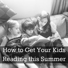 How to Get Your Kids Reading this Summer
