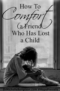 What do you say to a friend who has lost a child when you don't know want to say the wrong thing? Bengtson shares encouraging words you can say and actions that will bring comfort. Losing A Child Quotes, Losing A Baby, Losing A Loved One, Grieving Friend, Grieving Mother, Bible Verses For Kids, Quotes For Kids, Encouraging Verses, Comfort Quotes