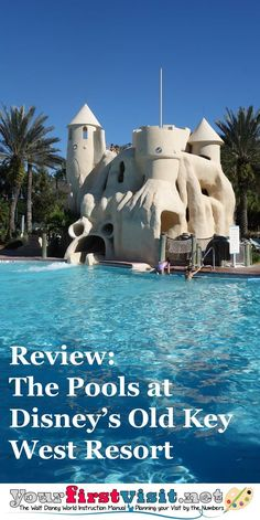 Review: The Pools at Disney's Old Key West Resort