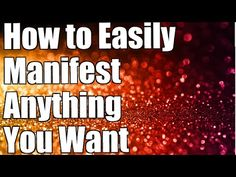 Abraham Hicks: How to Easily Manifest Anything | Law of Attraction - YouTube