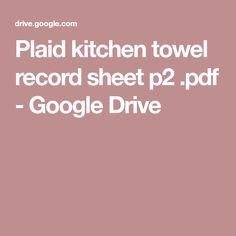 Plaid kitchen towel record sheet p2 .pdf - GoogleDrive