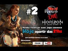 HORIZON ZERO DOWN - NERD RETRO LIVE # 2