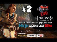 HORIZON ZERO DOWN - NERD RETRO LIVE # 2