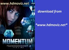 momentum 2015 full Hollywood movie download or watch online in just one click  www.hdmoviz.net