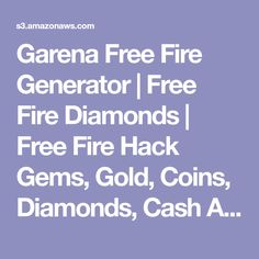Garena Free Fire Generator | Free Fire Diamonds | Free Fire Hack Gems, Gold, Coins, Diamonds, Cash And More.. Episode Free Gems, Ff Game, Free Gift Card Generator, Free Pc Games, Play Hacks, Mobile Legend Wallpaper, Gaming Tips, Android Hacks, Free Gift Cards