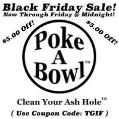 Get your @Poke A Bowl™ Clean Your Ash Hole™ today! | www.pokeabowl.com | The only odor proof bowl & pipe cleaning ashtray with a lid! | Clean Your Ash Hole™