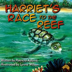 Harriet's Race to the Reef is Patricia Adams 5th book. Featuring the rare and exquisite turtles on Lady Elliot Island. Harriet's Race to the Reef is a delightful book for children learning to read, and is about Harriet's struggle to survive from hatching to the journey to the big ocean. Retired, Pat now spends her days, writing more books and reading her stories to groups of young children. Harriet's Race to the Reef  is a 28 page, brilliantly colored, soft covered book 20 cm x 21 cm in… Young Children, Learn To Read, Story Time, Children's Books, Turtles, Kids Learning, Journey, Ocean, Island