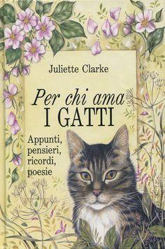 Per chi ama i gatti - Juliette Clarke - Recensioni su Anobii
