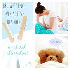 Natural Alternative for Bed Wetting and Over Active Bladder