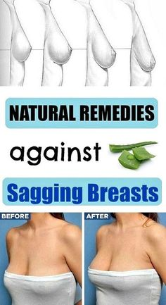 Your breasts can get saggy from several reasons: smoking, wearing too large or too small bras, menopause, gain loss or gain weight and over tanning. Here are some easy solutions to your problem! Use Aloe Vera