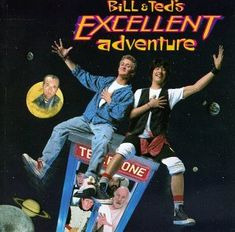 movies from the 80's | 80's Movies and 80's Music at Stuckinthe80s.com :: 80s Movie ... BILL & TED'S EXCELLENT ADVENTURE