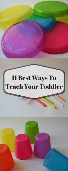How to Raise an early Learner: 11 Best Ways To Teach Your Toddler ; Toddler, Preschooler , Preschool ,Toddler learning, Toddler ideas, Toddler activities, Toddler crafts, Toddler toys